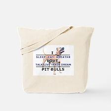 Sleep, Eat, Breathe Tote Bag
