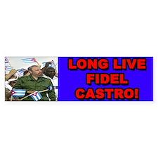 Long live Fidel Castro bumper sticker
