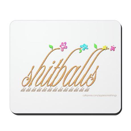 Shitballs Mousepad
