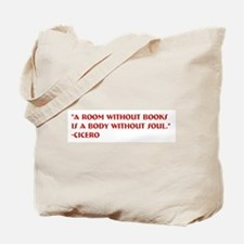 A Room Without Books by Cicero Tote Bag