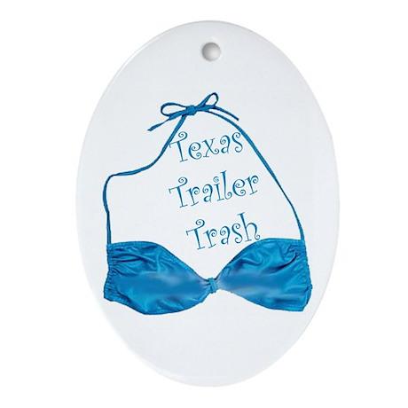 Texas Trailer Trash Oval Ornament