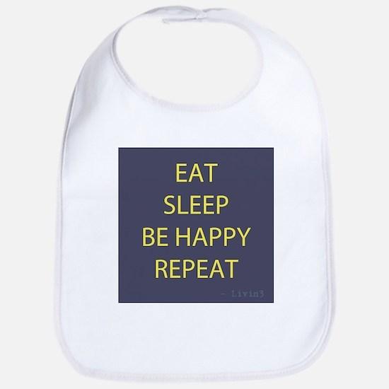 Life Motto Eat Sleep Be Happy Repeat Bib