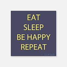 Life Motto Eat Sleep Be Happy Repeat Sticker