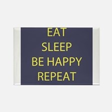 Life Motto Eat Sleep Be Happy Repeat Rectangle Mag