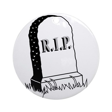 Rest in Peace ( R.I.P. ) Ornament (Round)