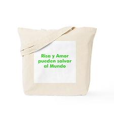 Risa y Amor pueden salvar al  Tote Bag