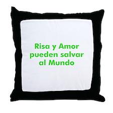 Risa y Amor pueden salvar al  Throw Pillow