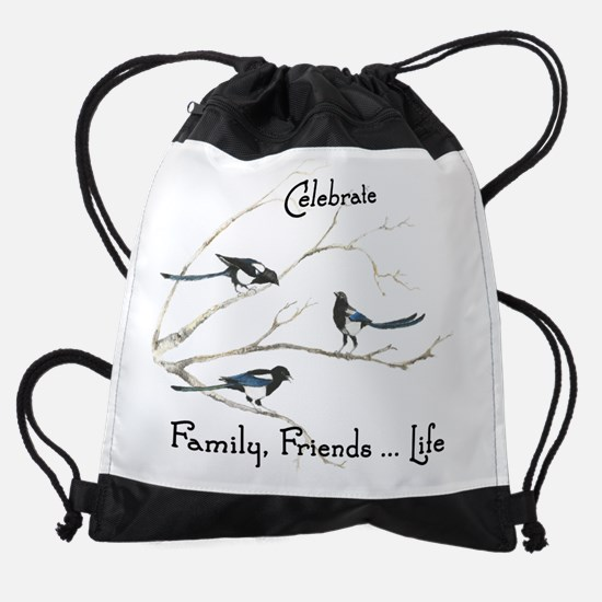 Celebrate Family Friends Life Quote Drawstring Bag