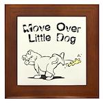 Move Over Little Dog Framed Tile