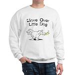 Move Over Little Dog Sweatshirt