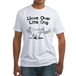 Move Over Little Dog Fitted T-Shirt