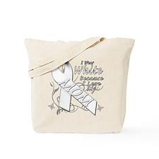 I Wear White Because I Love My Mom Tote Bag