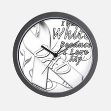 I Wear White Because I Love My Dad Wall Clock