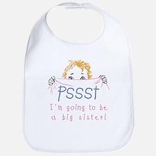 Pssst Big Sister Bib