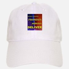 Everybody promises midwives deliver Baseball Baseball Cap
