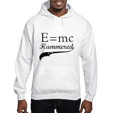 E=MC Hammered Hoodie