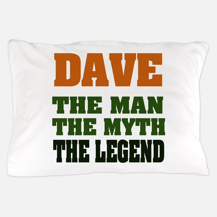 Dave The Legend Pillow Case