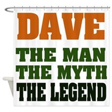 Dave The Legend Shower Curtain