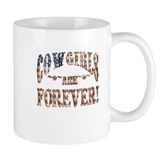 Cowgirls are forever! Mug