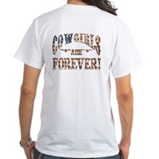 Cowgirls are forever! Shirt