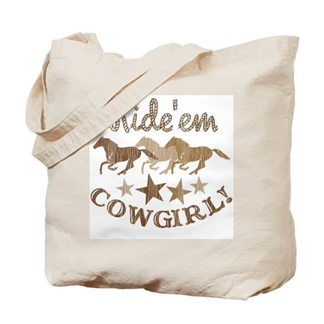 Ride Them Cowgirl! Tote Bag