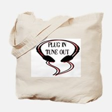 """Plug in Tune Out""  Tote Bag"