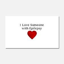 I love someone with epilepsy Car Magnet 20 x 12