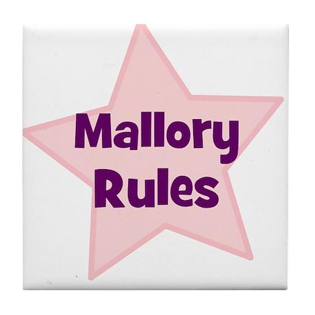 Mallory Rules Tile Coaster