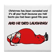 Christmas Is Cancelled Joke Tile Coaster