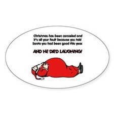 Christmas Is Cancelled Joke Oval Decal