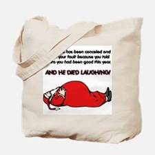 Christmas Is Cancelled Joke Tote Bag