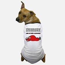 Christmas Is Cancelled Joke Dog T-Shirt