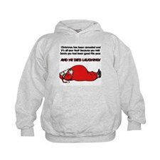 Christmas Is Cancelled Joke Hoodie