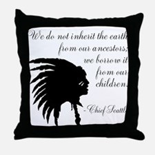 Chief Seattle Quote Throw Pillow