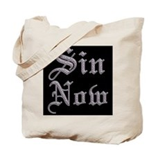 Sin Now! Tote Bag