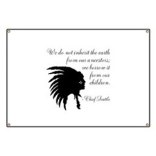 Chief Seattle Quote Banner