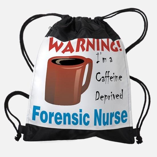Warning2 Forensic Nurse 10x10.png Drawstring Bag
