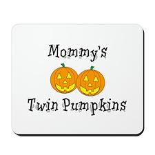 Mommy's Twin Pumpkins Mousepad