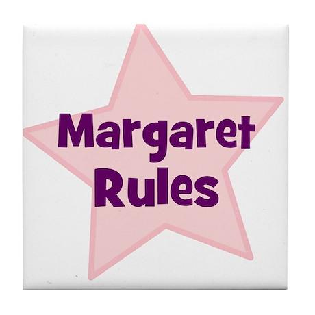 Margaret Rules Tile Coaster
