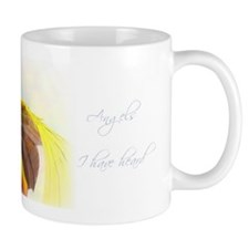 Angels I Have Heard Mug