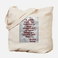 A Noble Craft - Melville Tote Bag