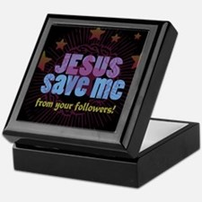 JESUS SAVE ME from your followers! Keepsake Box