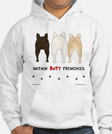 Nothin' Butt Frenchies Jumper Hoody