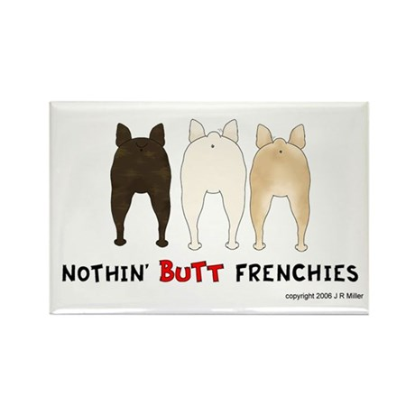 Nothin' Butt Frenchies Rectangle Magnet (10 pack)