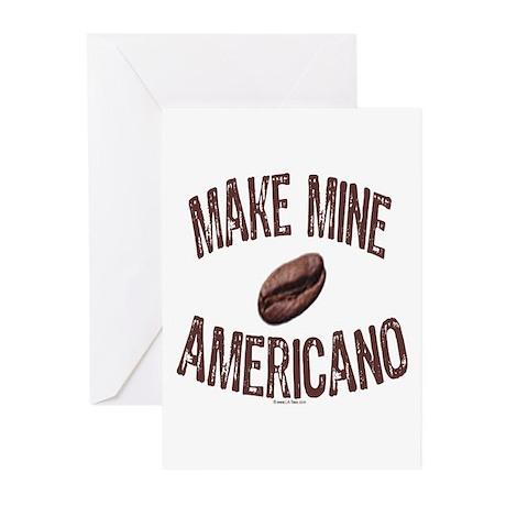 MAKE MINE AMERICANO Greeting Cards (Pk of 10)