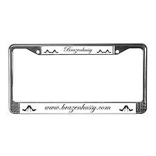 Brazenhussy License Plate Frame