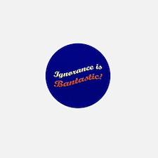 Banned Books Ignorance Mini Button (10 pack)