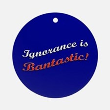 Banned Books Ignorance Ornament (Round)