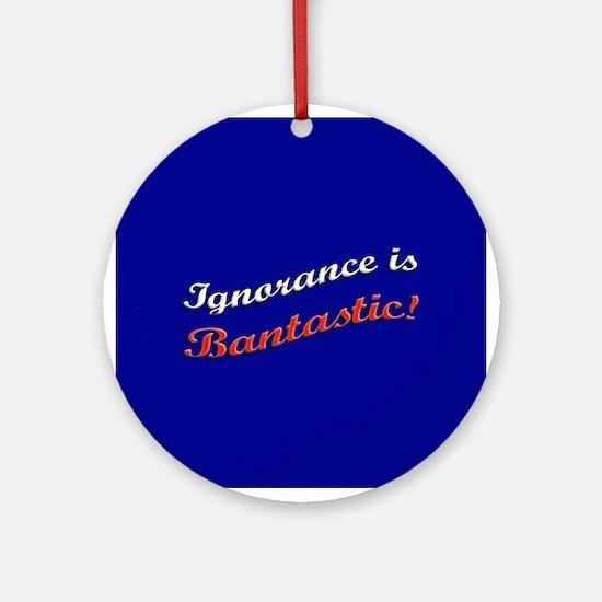 Banned Books Ignorance Ornament (Round)