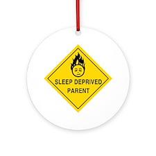 Sleep Deprived Parent Ornament (Round)
